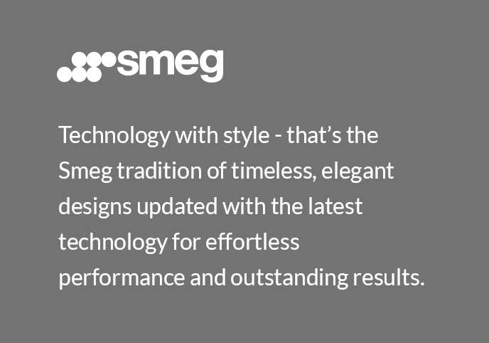 Technology with style - that's the Smeg tradition of timeless, elegant designs updated with the latest technology for effortless performance and outstanding results.