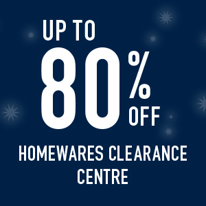 Upto 80% off Homewares clearance centre