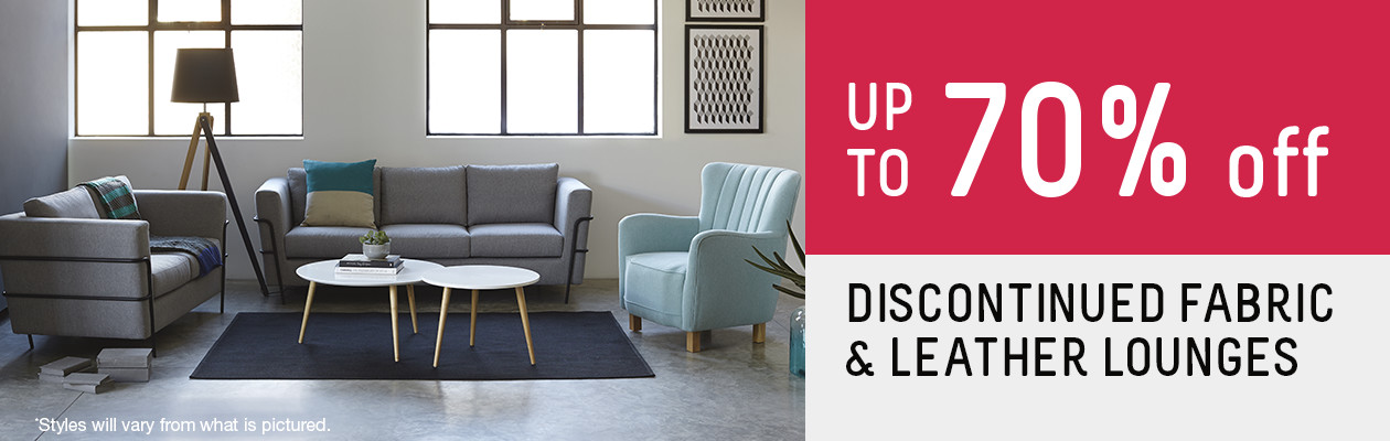 Up to 70% off discontinued Fabric & Leather Lounges.