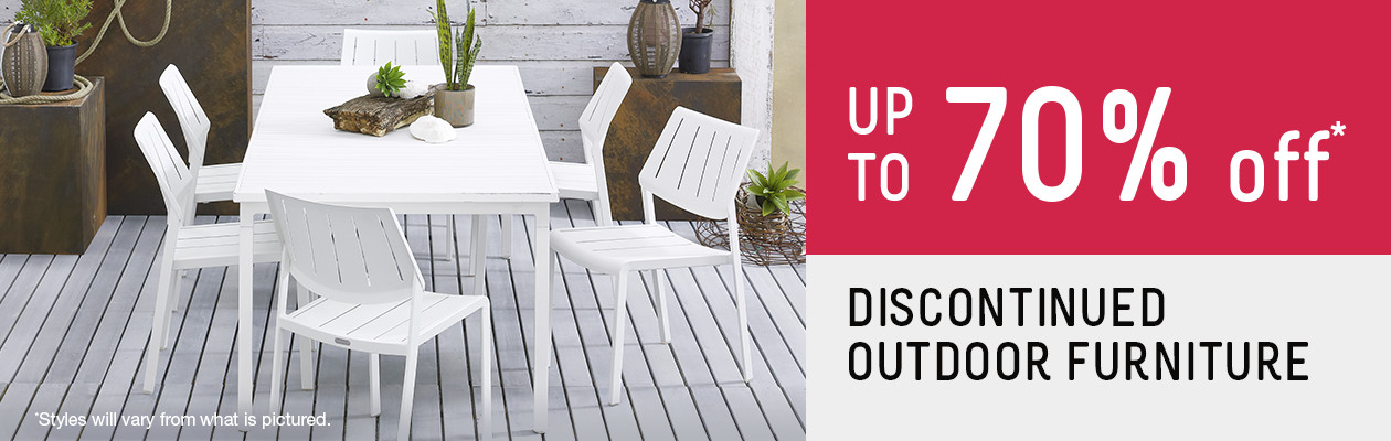 Up to 70% off discontinued outdoor furniture.
