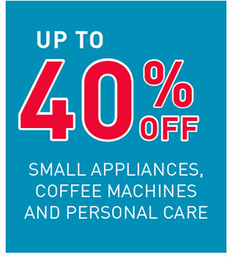 up to 40% off small appliances...