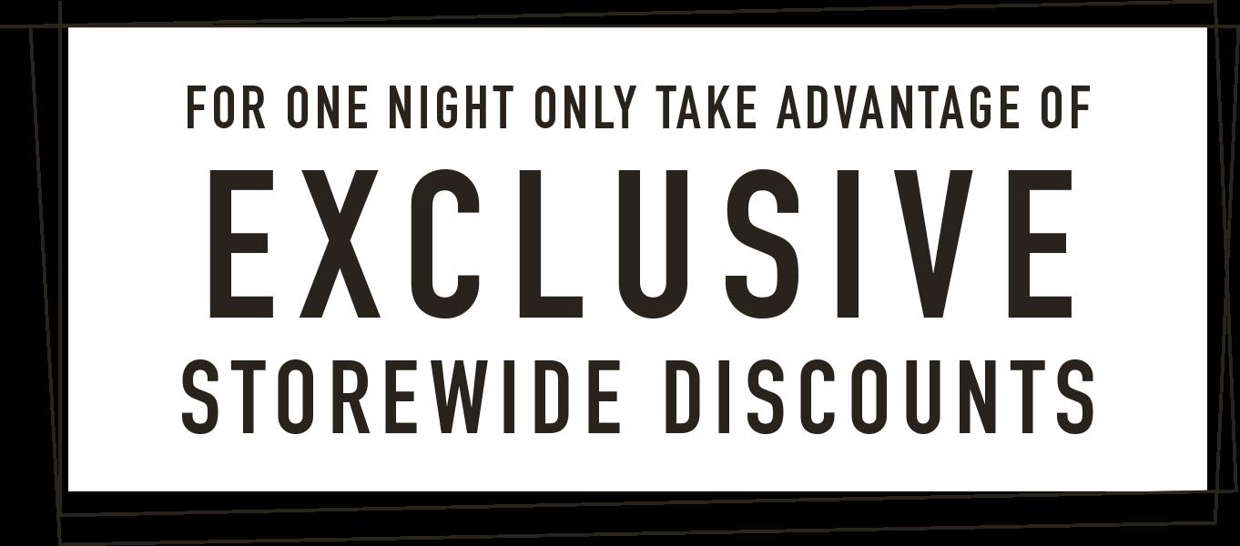[Exclusive Storewide Discounts]