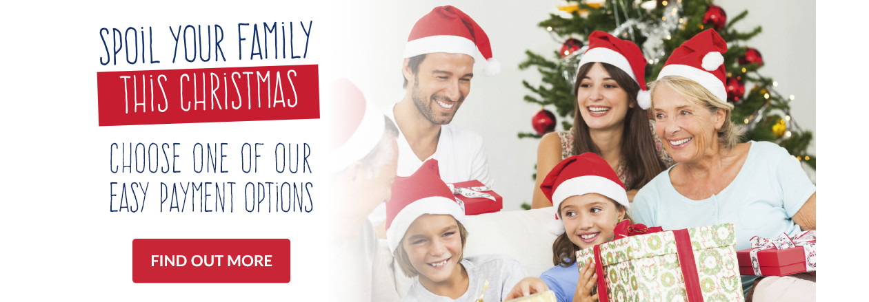 Spoil Your Family This Christmas with easy Payment Options
